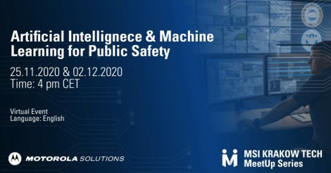 Webinar Tech MeetUp: Artificial Intelligence & Machine Learning for Public Safety